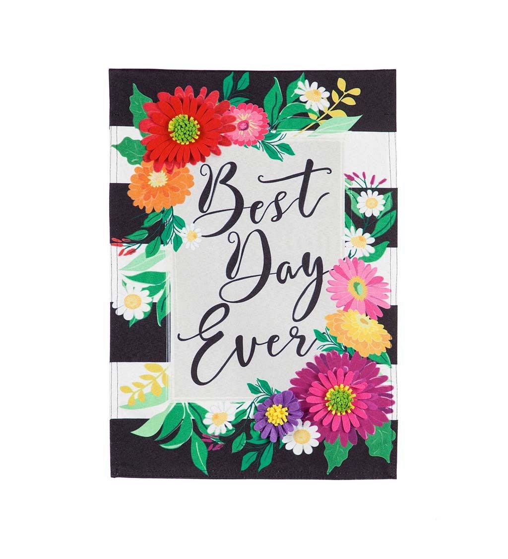 Best Day Ever Garden Linen Flag