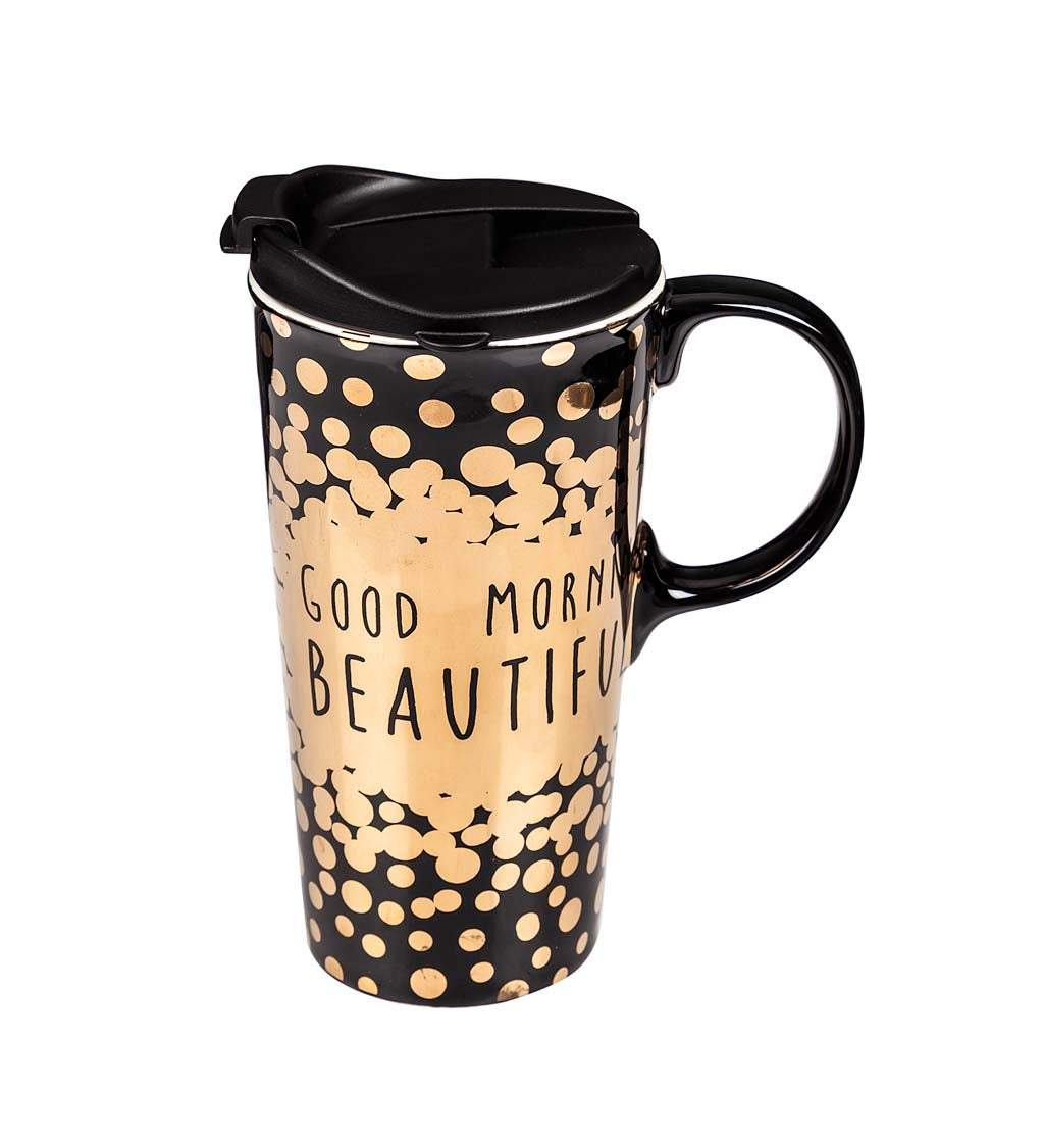 Ceramic Metallic Good Morning Beautiful Travel Mug