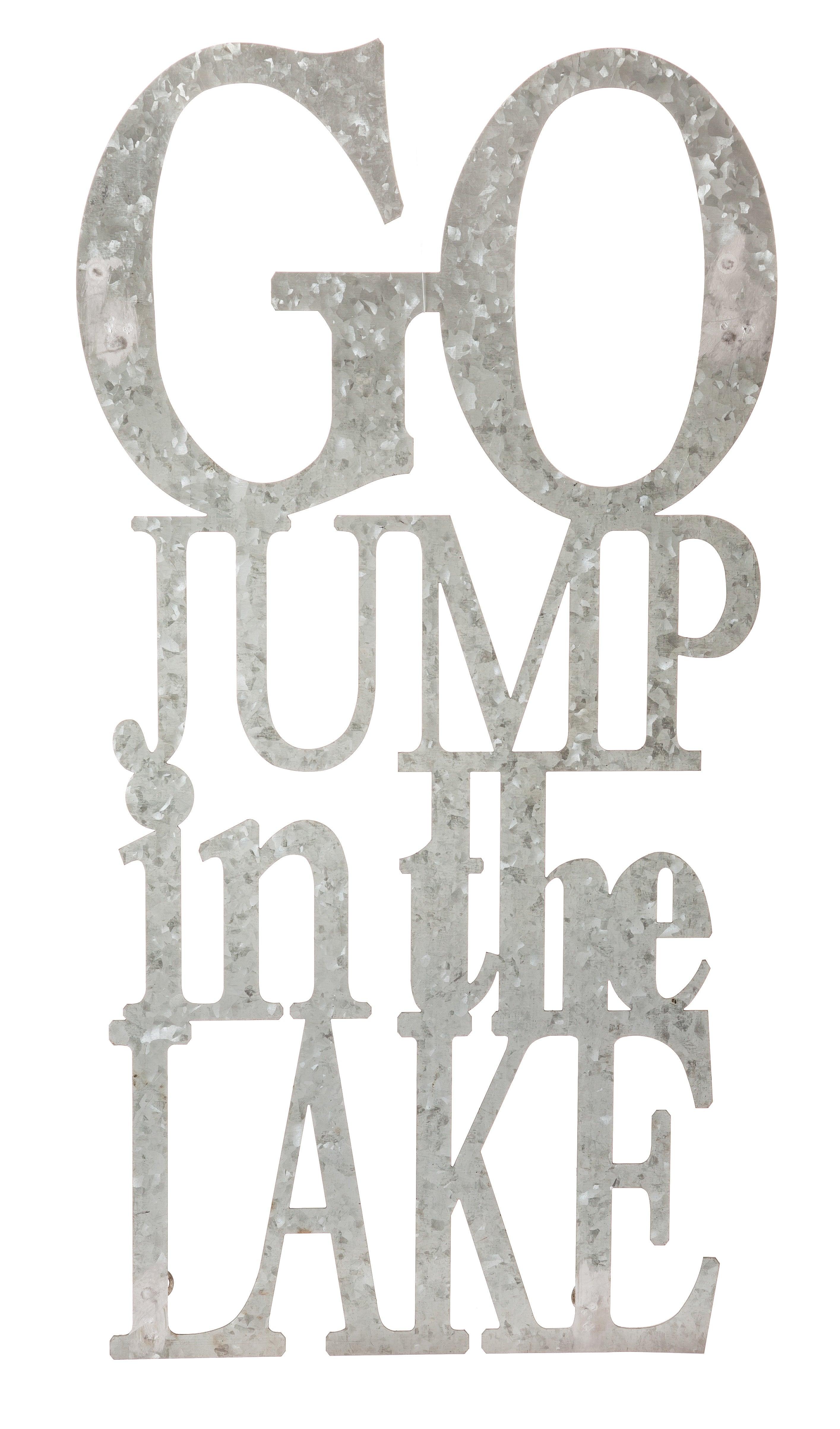 Go Jump in the Lake Cursive Metal Sign