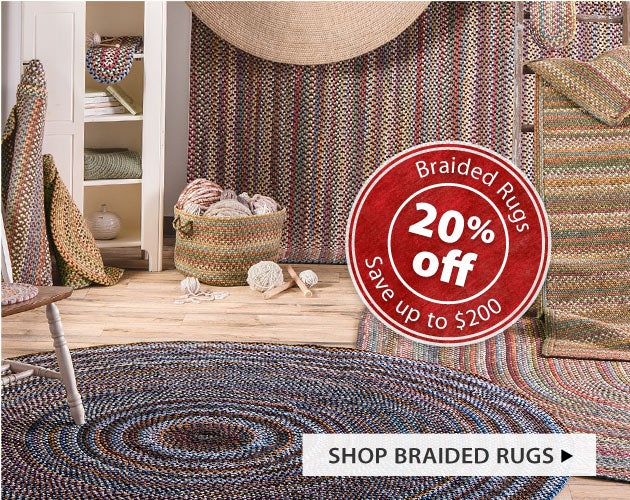 Select Braided Rugs 20% Off. Save up to $200! Shop Braided Rugs