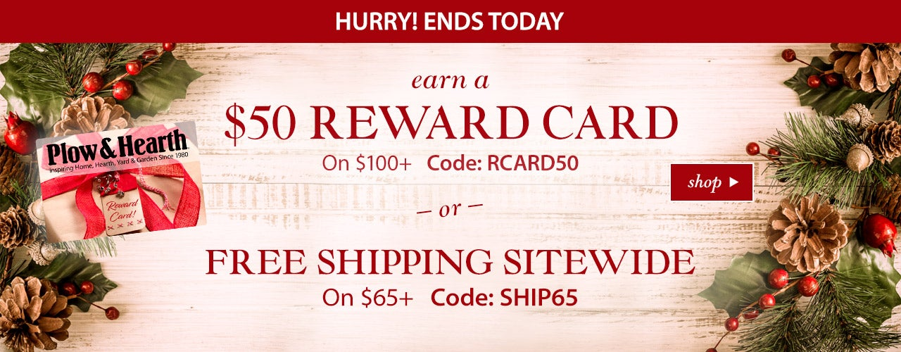 Choose Your Offer! Earn a $50 Reward Card On $100+ with Code RCARD50 or Free Shipping Sitewide On $65+ with code SHIP65. Hurry, ends today, 11/18/19. Shop