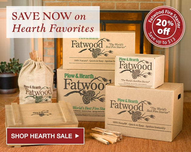 Save now on Hearth Favorites. Fatwood Fire Starters 20% off. Save up to $13. Shop Hearth Best Sellers