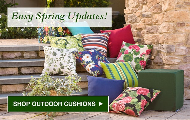 Easy Spring updates. Shop outdoor cushions.