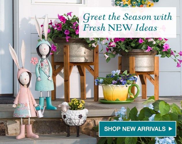 Greet the season with fresh NEW ideas. Shop new arrivals