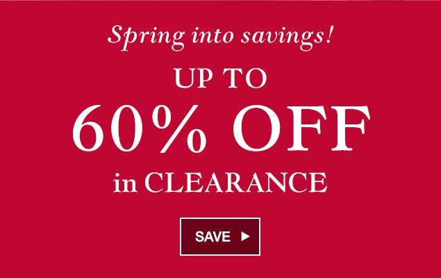Spring into savings! Save up to 60% off in clearance.