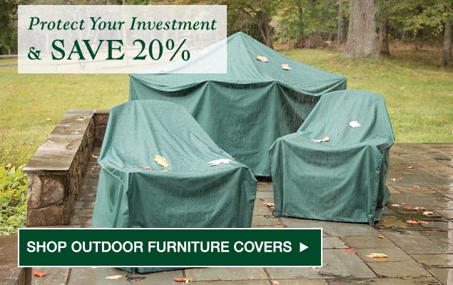 Protect your investment and save 20%. Shop outdoor furniture cover sale.