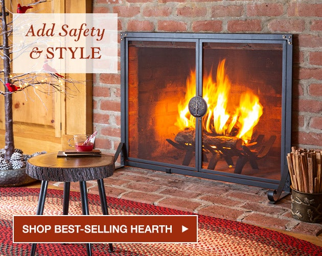 Add safety and style - Shop Best-Selling Hearth