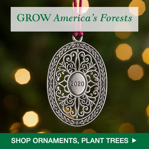 GROW America's Forests! Shop Ornaments, Plant Trees.