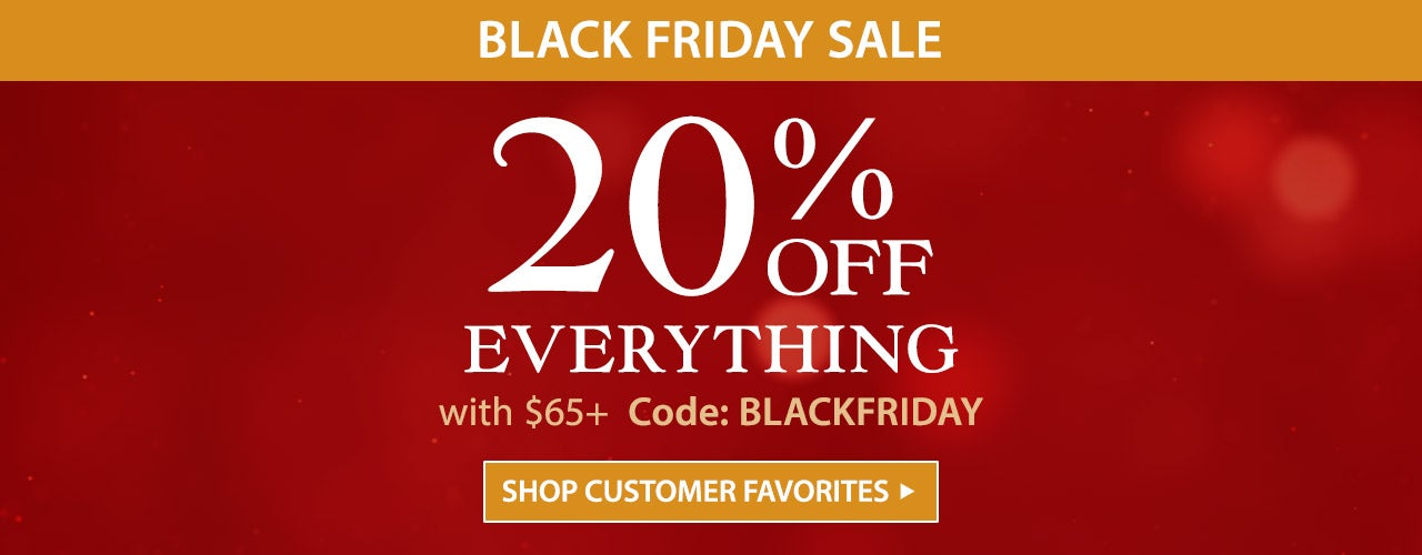 Black Friday Sale - 20% off Everything with $65+ use code BLACKFRIDAY