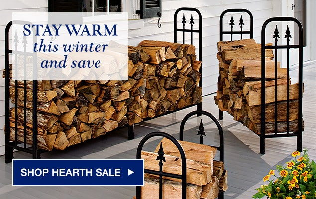 STAY WARM this winter and save - SHOP HEARTH SALE