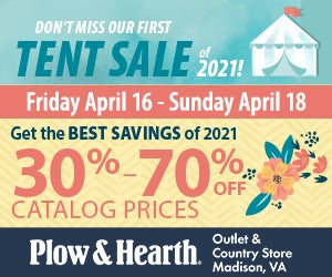 Plow & Hearth Outlet & Country Store October Tent Sale extra low prices four days only starts Friday, Oct 9!