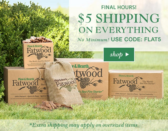 FINAL HOURS! $5 SHIPPING* ON EVERYTHING  NO MINIMUM! USE CODE: FLAT5  SHOP>>  *Extra shipping may apply on oversized items.